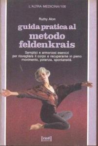 Copertina di <b>Titolo:</b> Guida pratica al metodo Feldenkrais