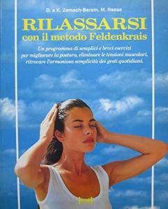 Copertina di <b>Titolo:</b> Rilassarsi con il Metodo Feldenkrais