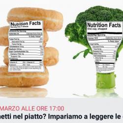 Cosa metti nel piatto? Impariamo a leggere le etichette